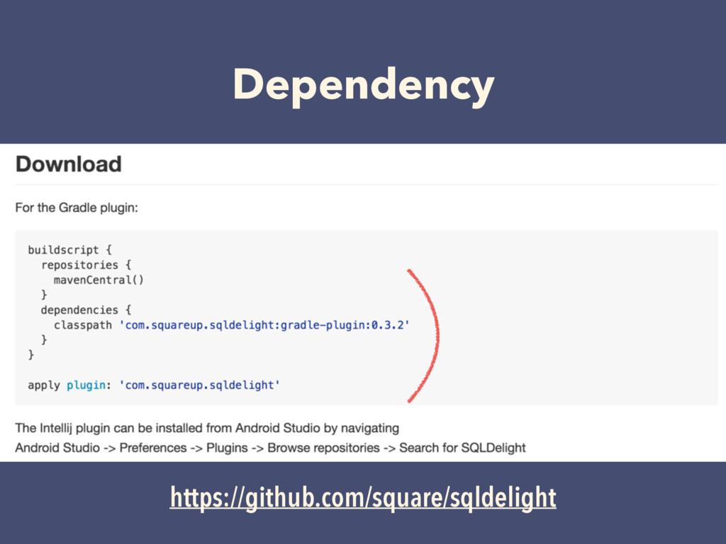 Dependency https://github.com/square/sqldelight