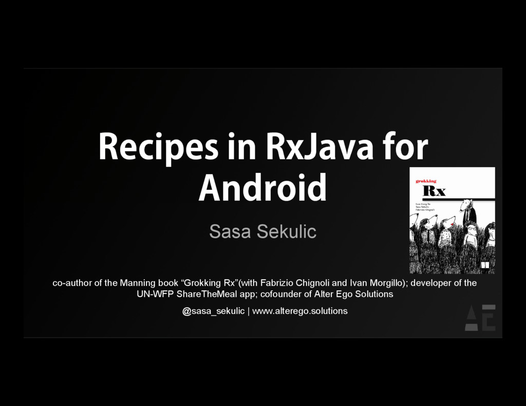 Recipes in RxJava for Android Sasa Sekulic co-a...
