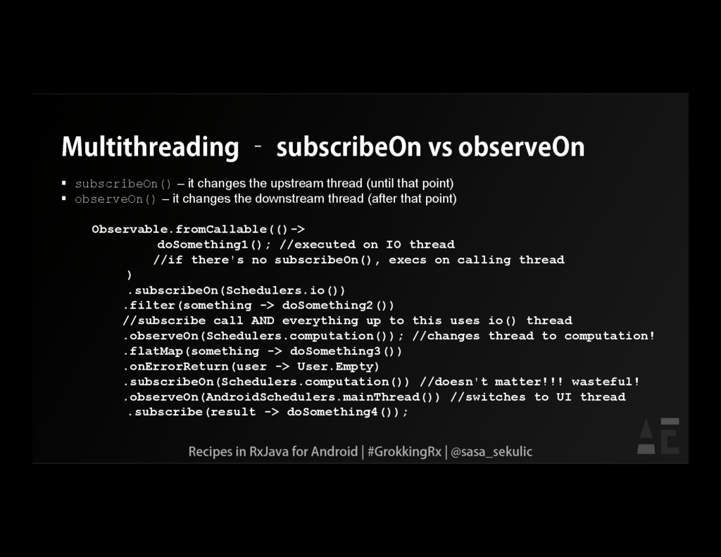 Multithreading – subscribeOn vs observeOn  sub...