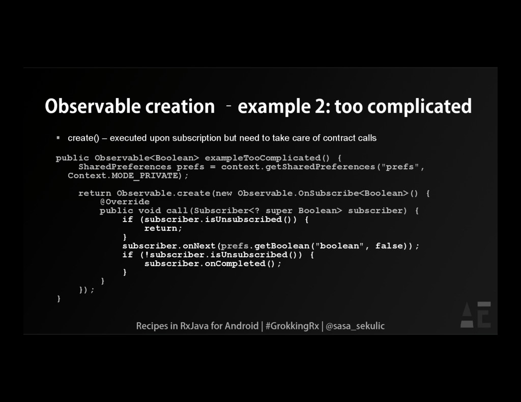 Observable creation –example 2: too complicated...