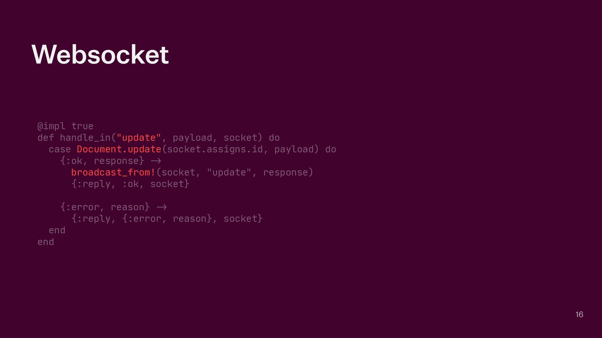 "Websocket @impl true  def handle_in(""update"", p..."