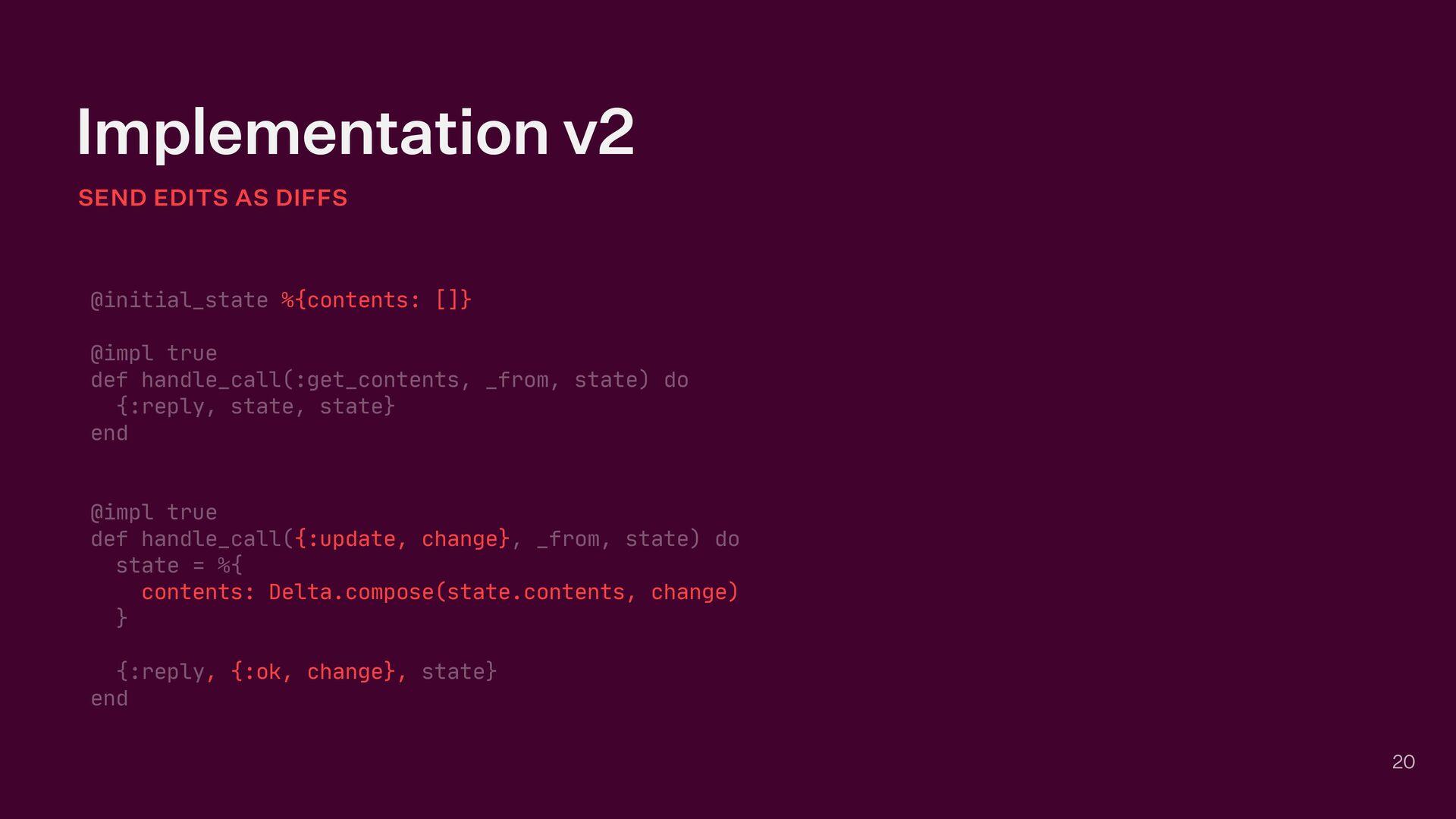 Implementation v2 SEND EDITS AS DIFFS 20 @initi...