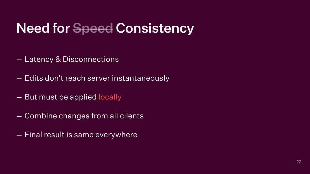 Need for Speed Consistency – Latency & Disconne...