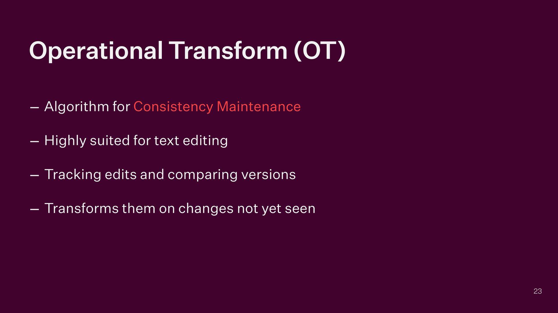 Operational Transform (OT) – Algorithm for Cons...