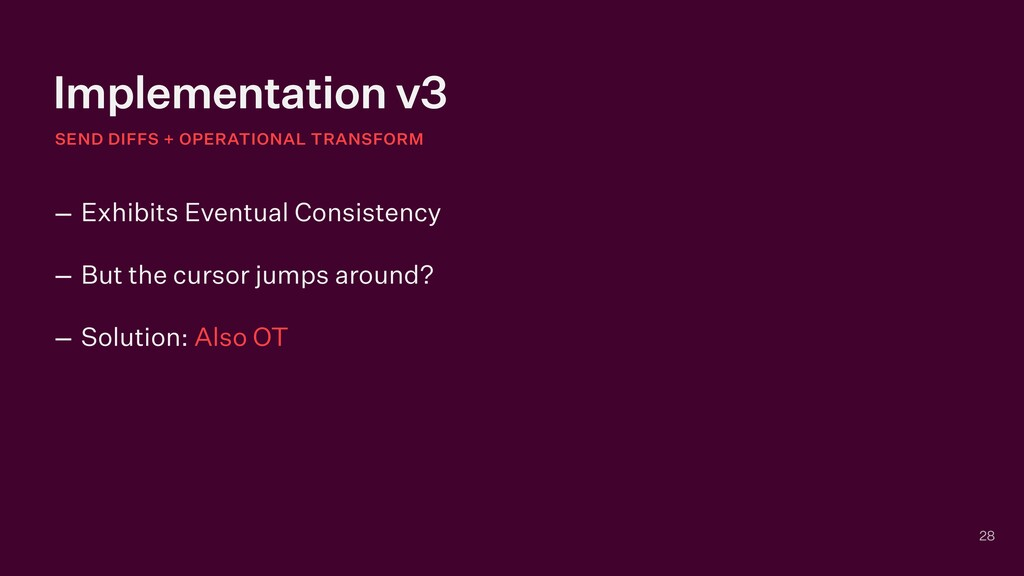 Implementation v3 28 – Exhibits Eventual Consis...