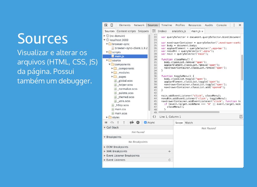 Sources Visualizar e alterar os arquivos (HTML,...
