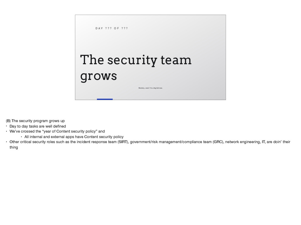 The security team grows D A Y ? ? ? O F ? ? ? M...
