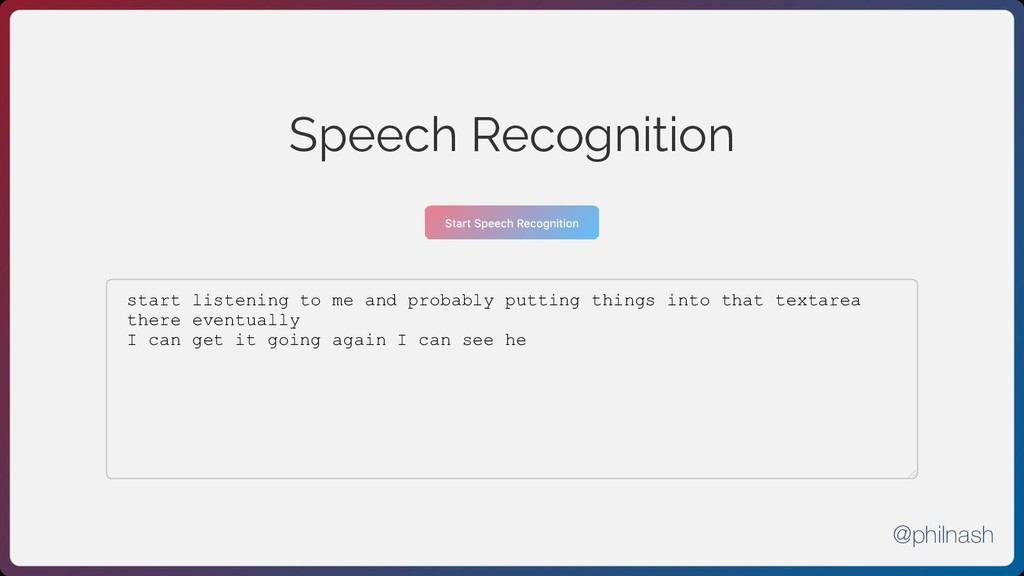 Speech Recognition Start Speech Recognition sta...