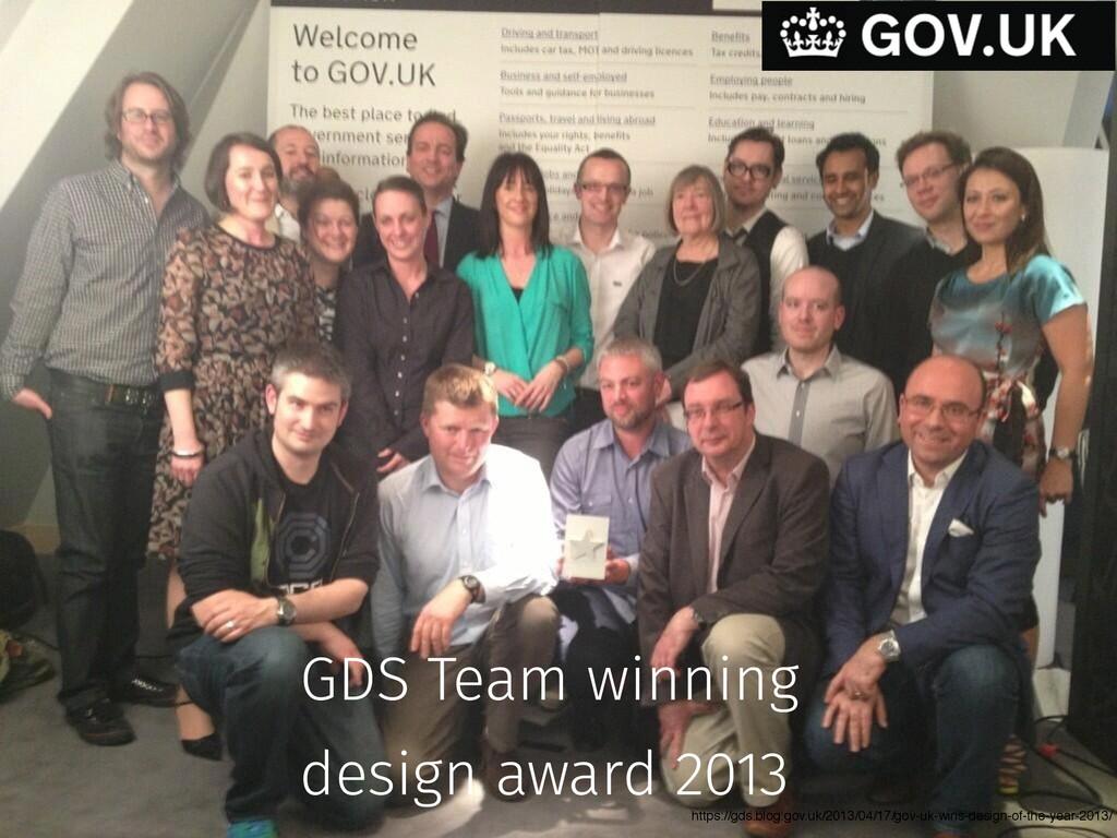 https://gds.blog.gov.uk/2013/04/17/gov-uk-wins-...