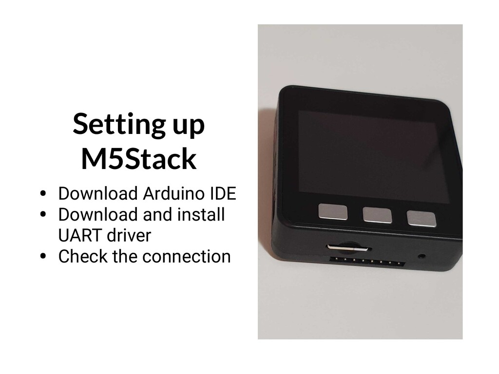 Setting up M5Stack • Download Arduino IDE • Dow...