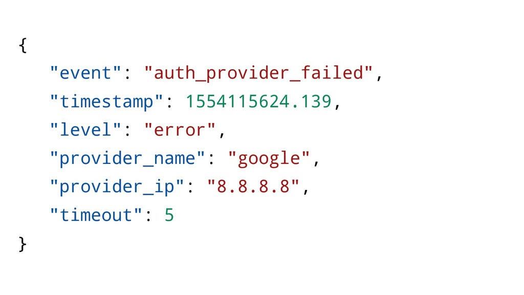 """{ """"event"""": """"auth_provider_failed"""", """"timestamp"""":..."""