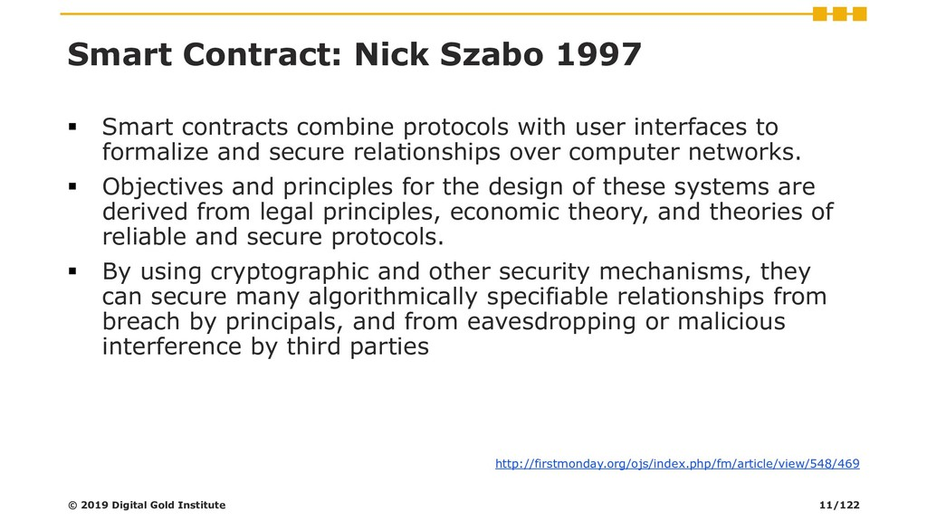 Smart Contract: Nick Szabo 1997 ▪ Smart contrac...