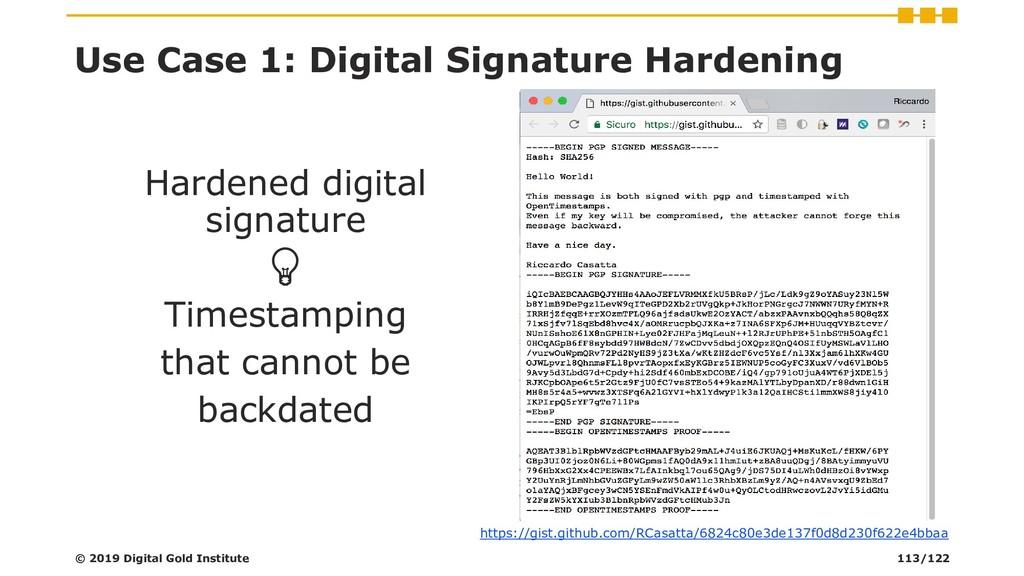 Use Case 1: Digital Signature Hardening Hardene...