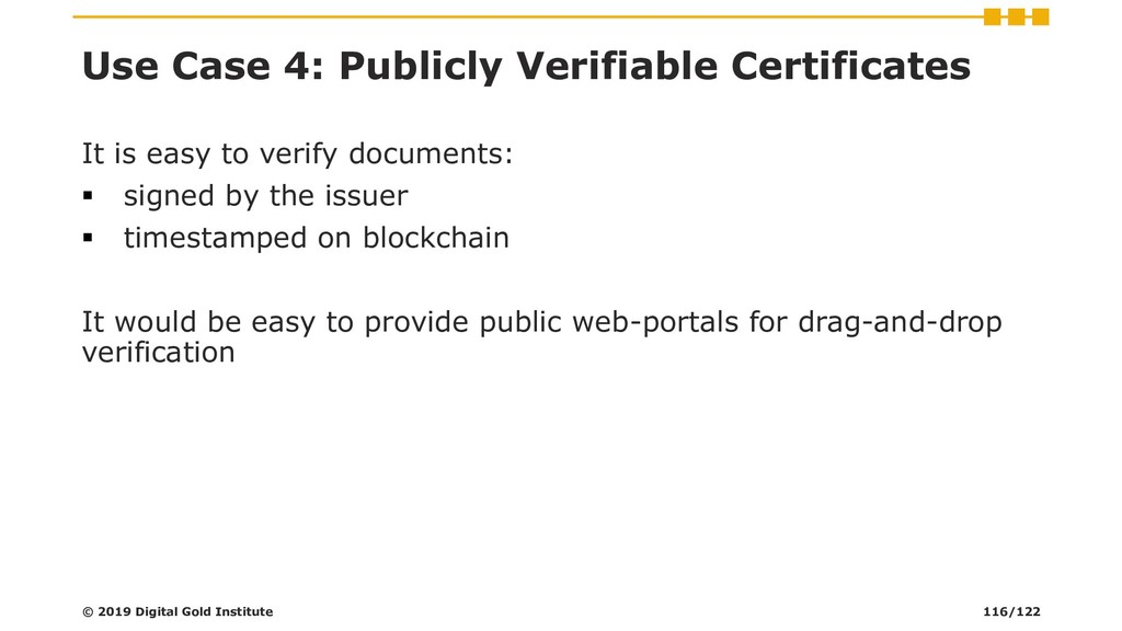 Use Case 4: Publicly Verifiable Certificates It...