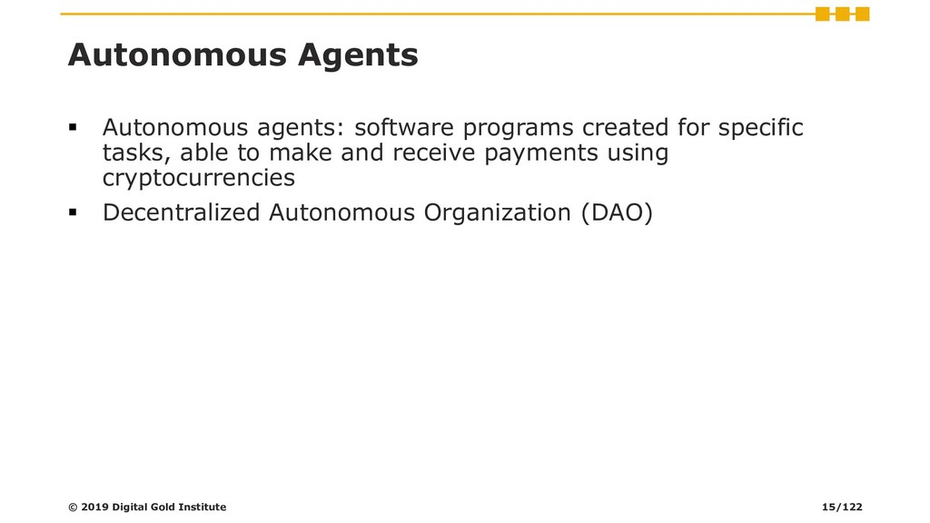 Autonomous Agents ▪ Autonomous agents: software...