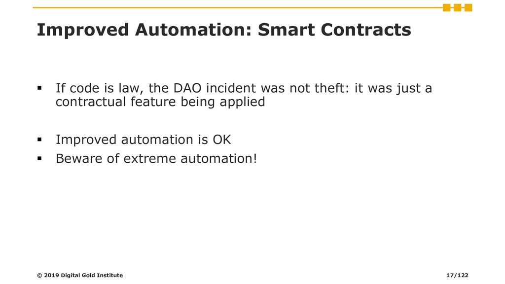 Improved Automation: Smart Contracts ▪ If code ...