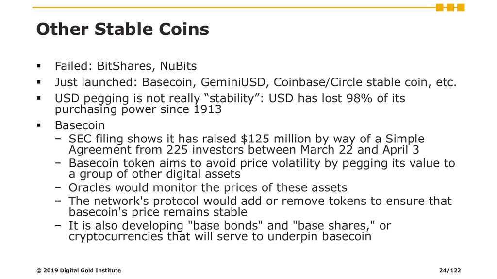 Other Stable Coins ▪ Failed: BitShares, NuBits ...