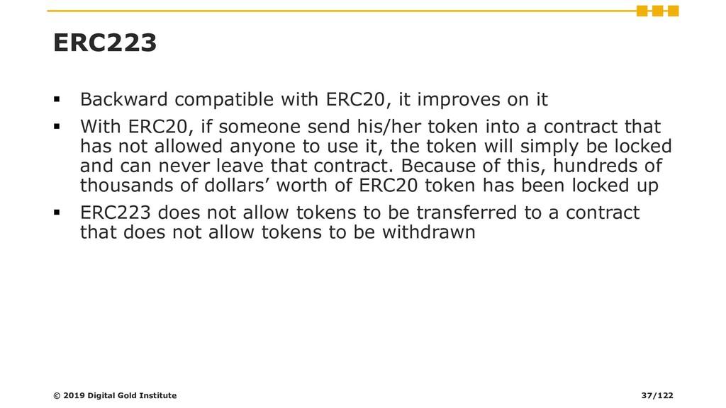 ERC223 ▪ Backward compatible with ERC20, it imp...