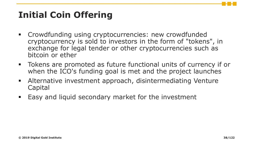 Initial Coin Offering ▪ Crowdfunding using cryp...