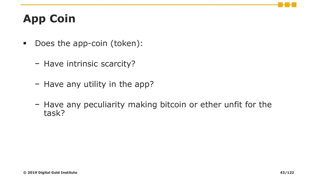 App Coin ▪ Does the app-coin (token): − Have in...
