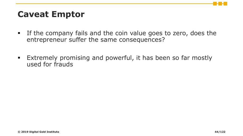 Caveat Emptor ▪ If the company fails and the co...