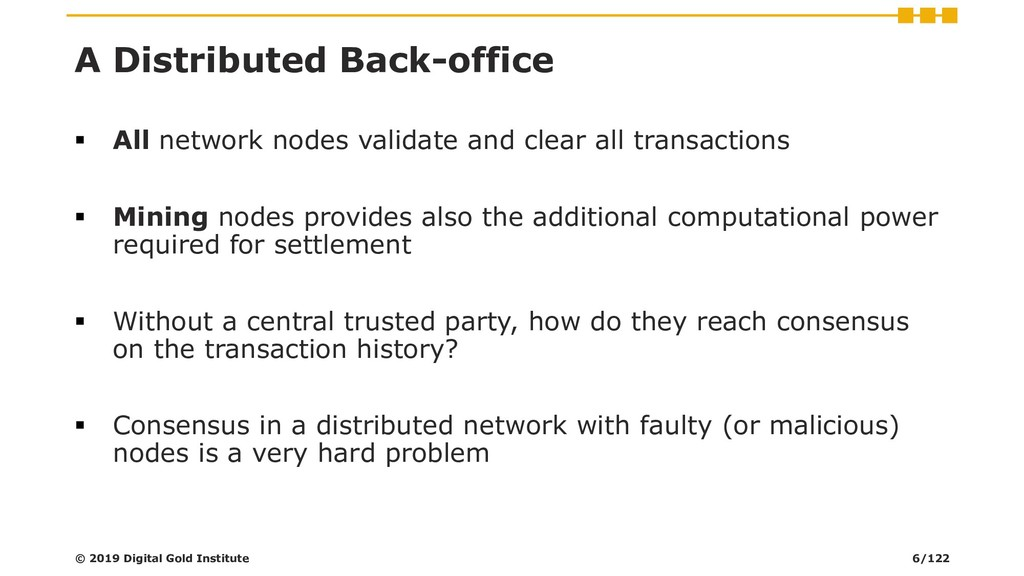 A Distributed Back-office ▪ All network nodes v...
