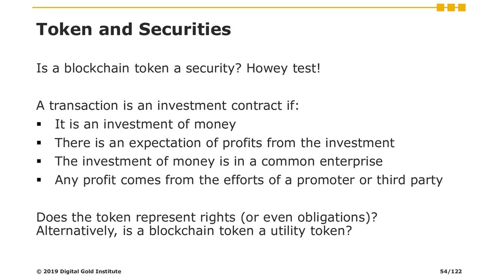 Token and Securities Is a blockchain token a se...
