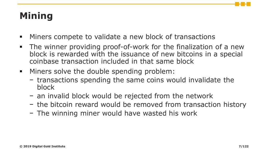 Mining ▪ Miners compete to validate a new block...