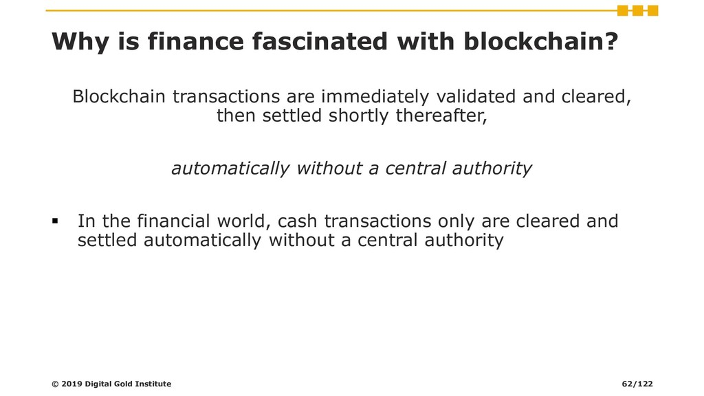 Why is finance fascinated with blockchain? Bloc...