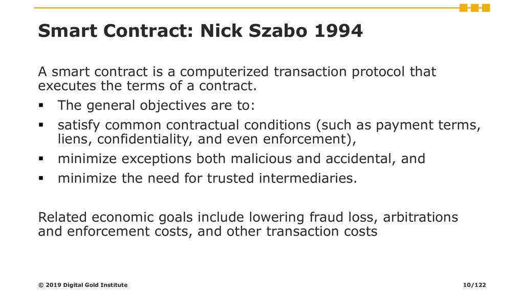 Smart Contract: Nick Szabo 1994 A smart contrac...