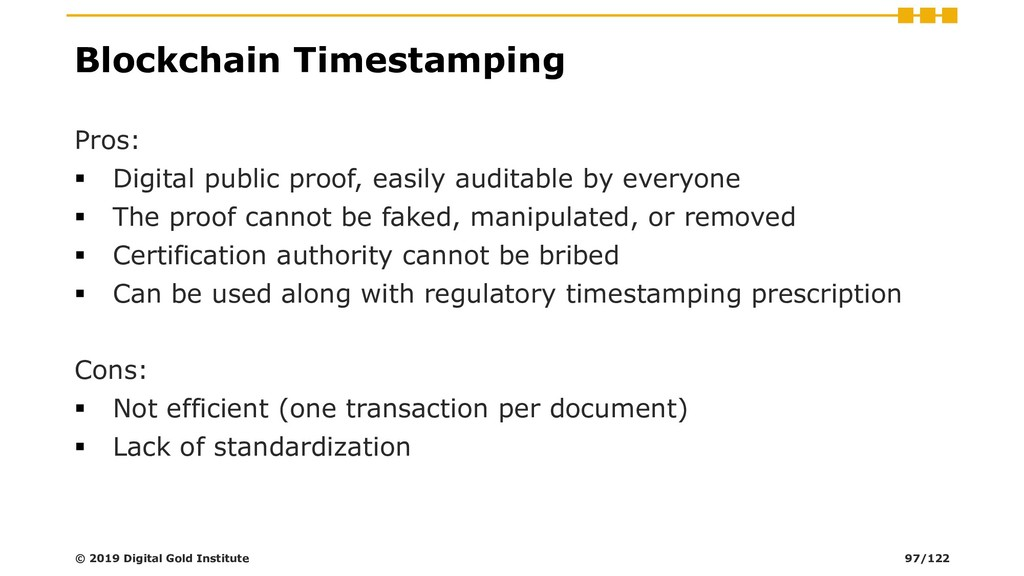 Blockchain Timestamping Pros: ▪ Digital public ...