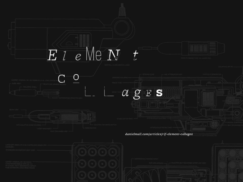 danielmall.com/articles/rif-element-collages