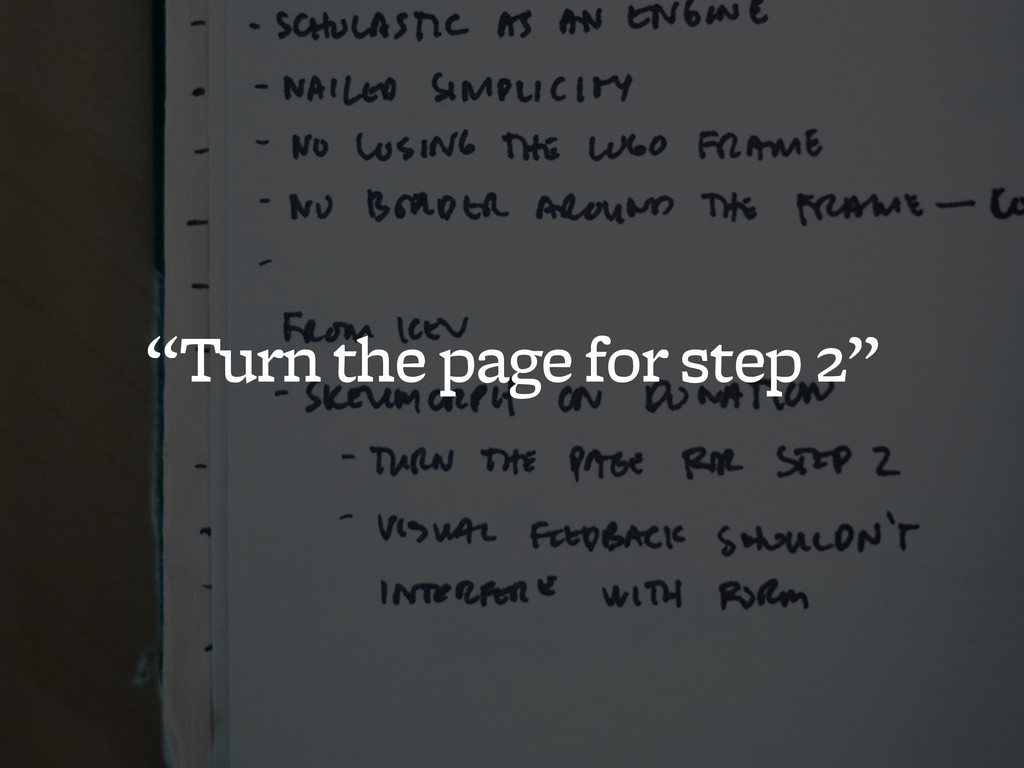 """""""Turn the page for step 2"""""""