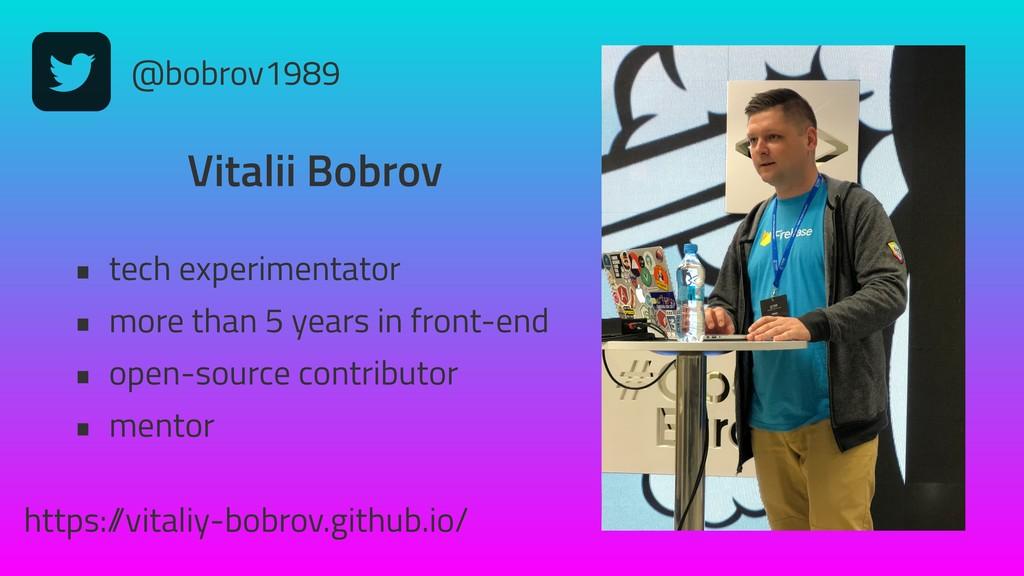 @bobrov1989 Vitalii Bobrov • tech experimentato...