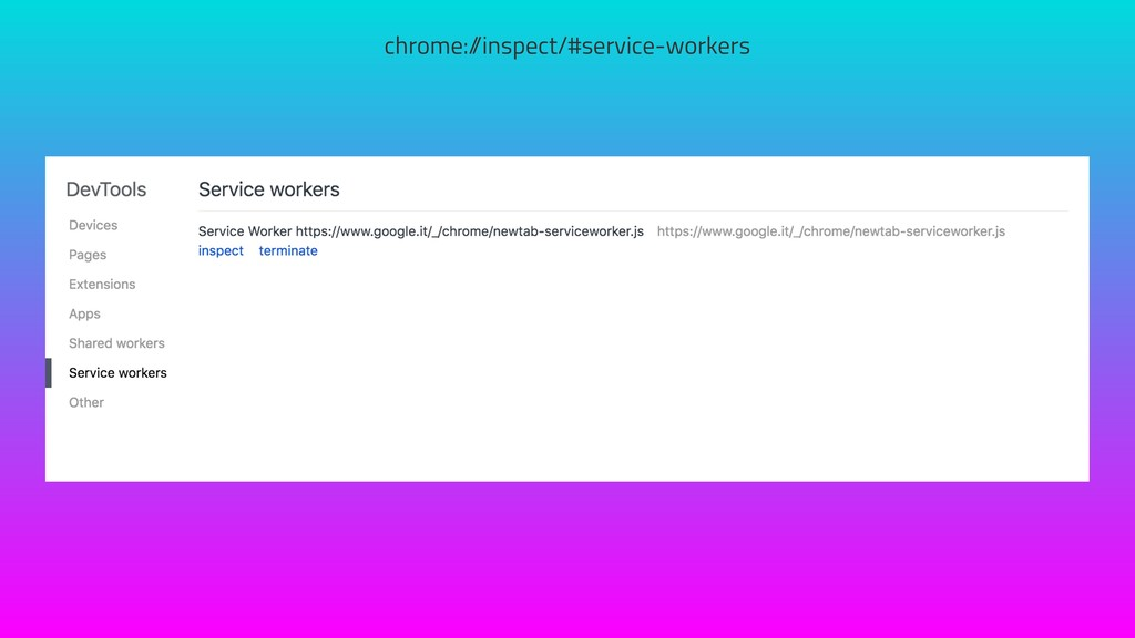 chrome:/ /inspect/#service-workers