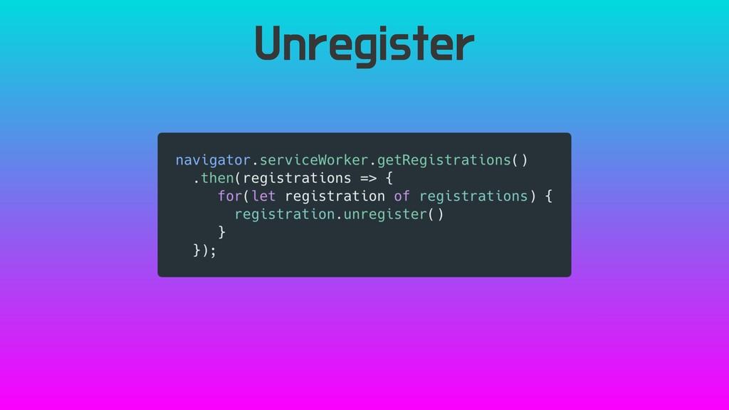 Unregister