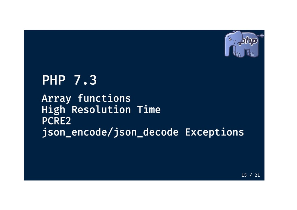 PHP 7.3 PHP 7.3 Array functions Array functions...