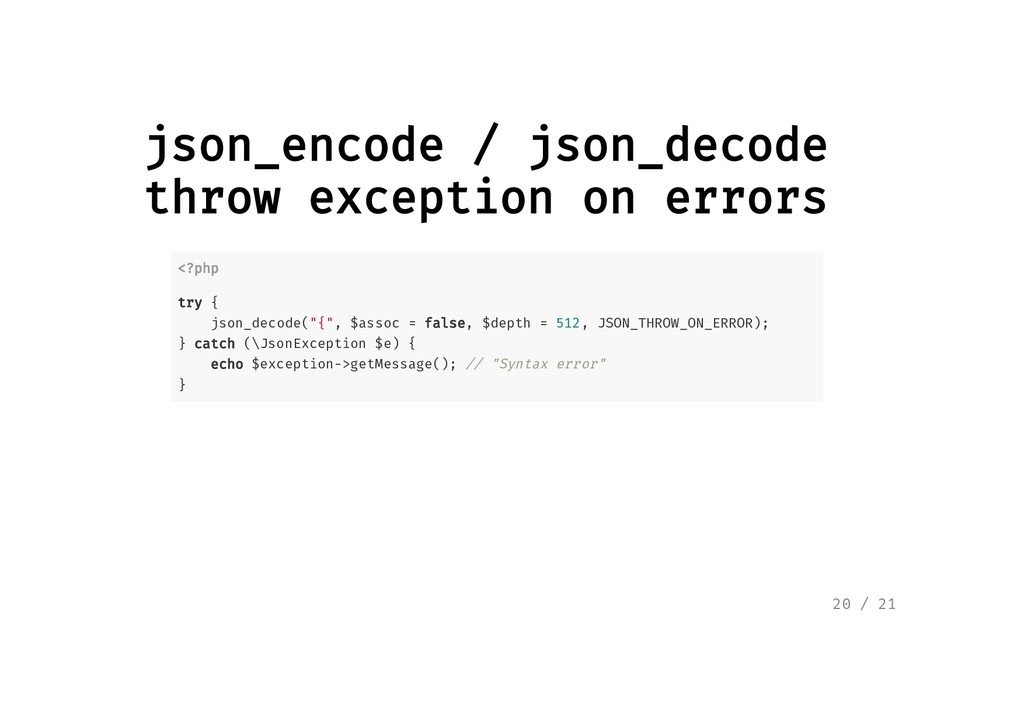 json_encode / json_decode json_encode / json_de...