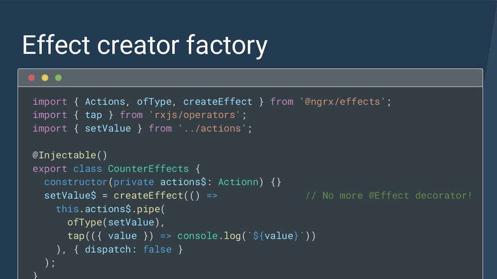 Effect creator factory import { Actions, ofType...