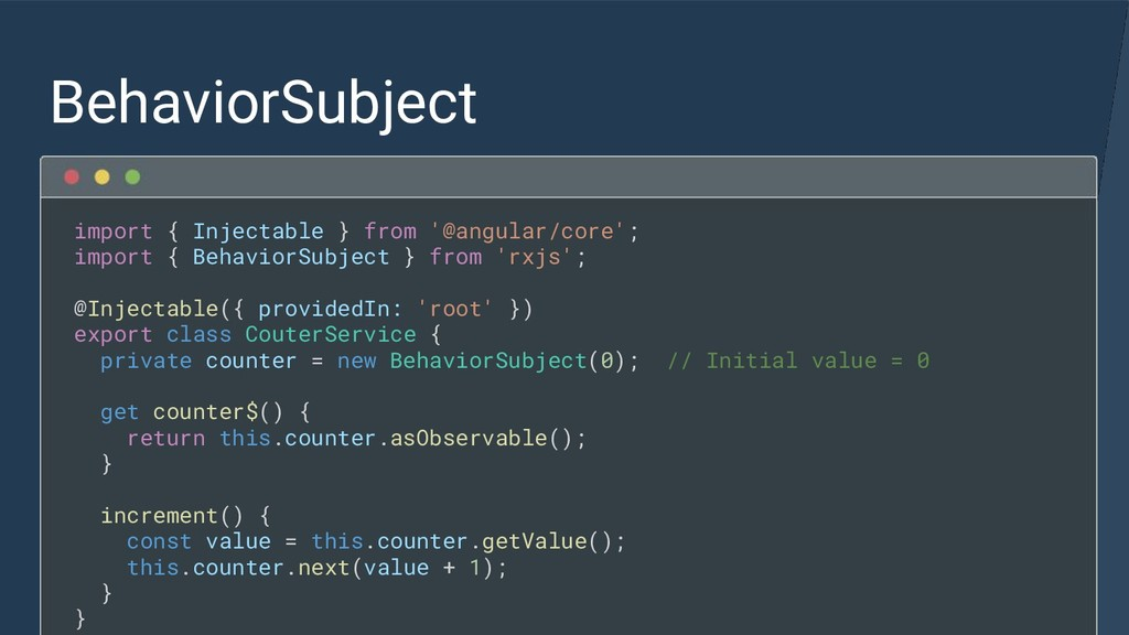 BehaviorSubject import { Injectable } from '@an...