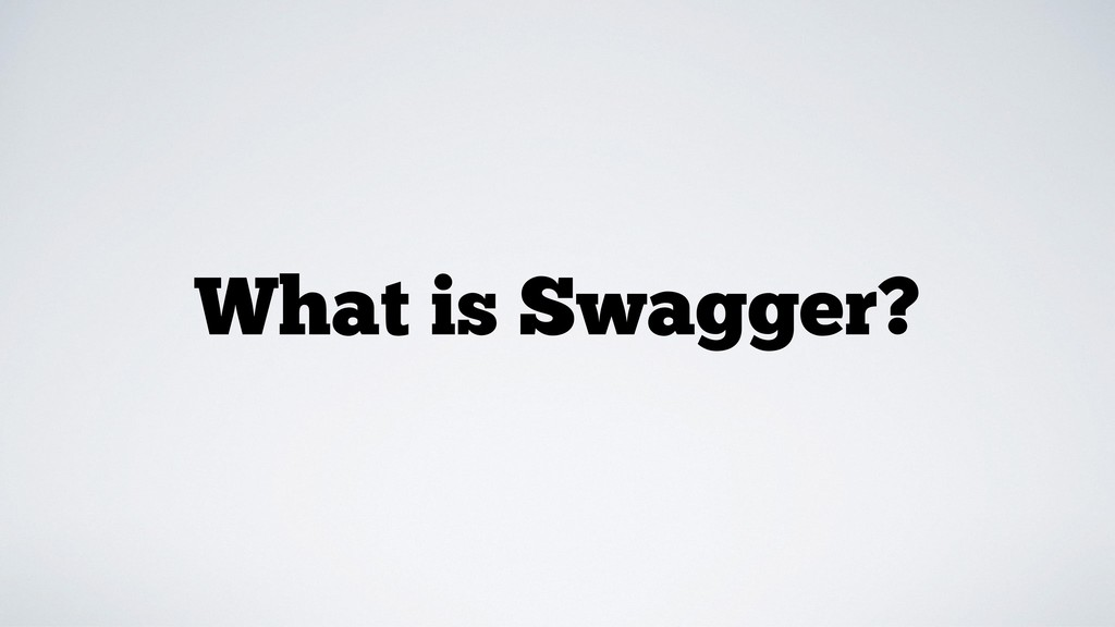 What is Swagger?