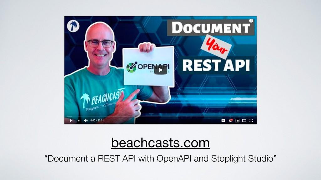 "beachcasts.com ""Document a REST API with OpenAP..."