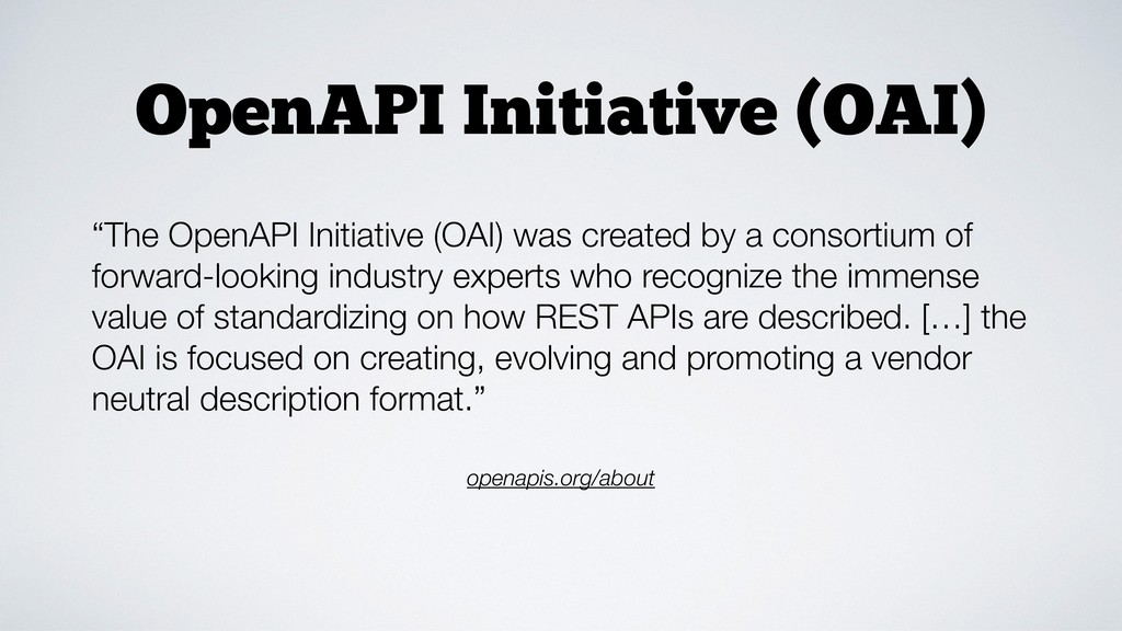 """OpenAPI Initiative (OAI) openapis.org/about """"Th..."""