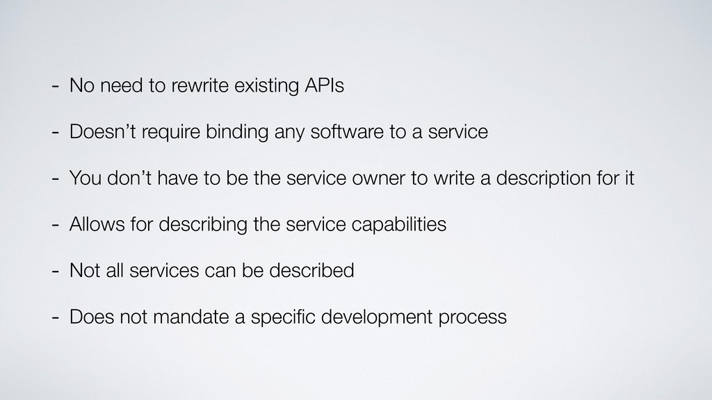 - No need to rewrite existing APIs - Doesn't re...