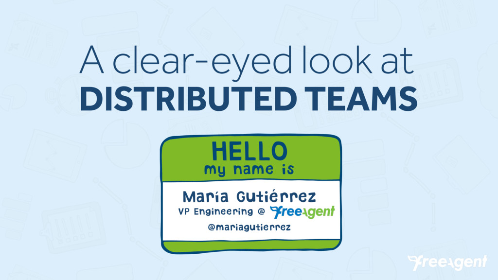 A clear-eyed look at DISTRIBUTED TEAMS HELLO my...