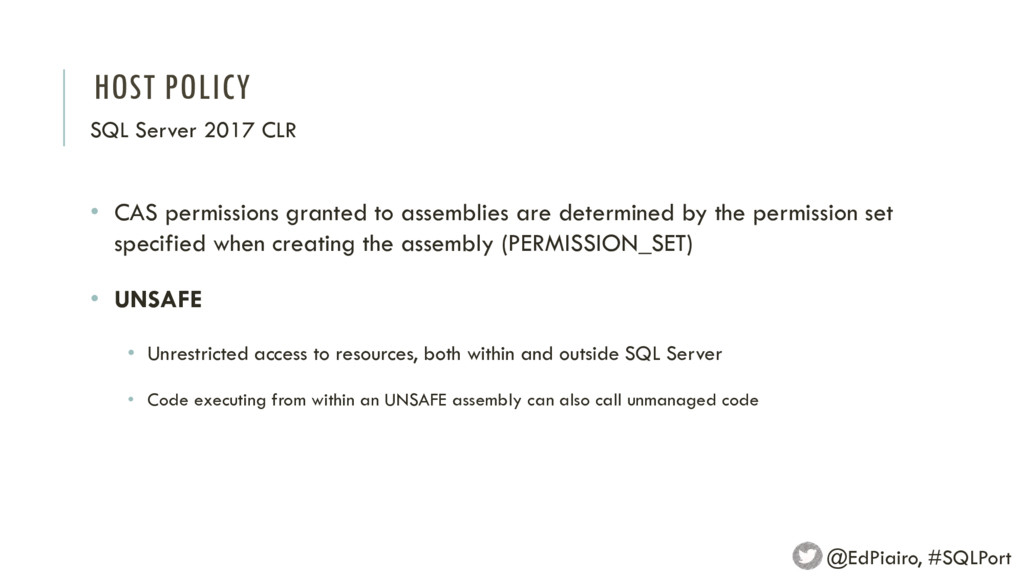 HOST POLICY SQL Server 2017 CLR @EdPiairo, #SQL...