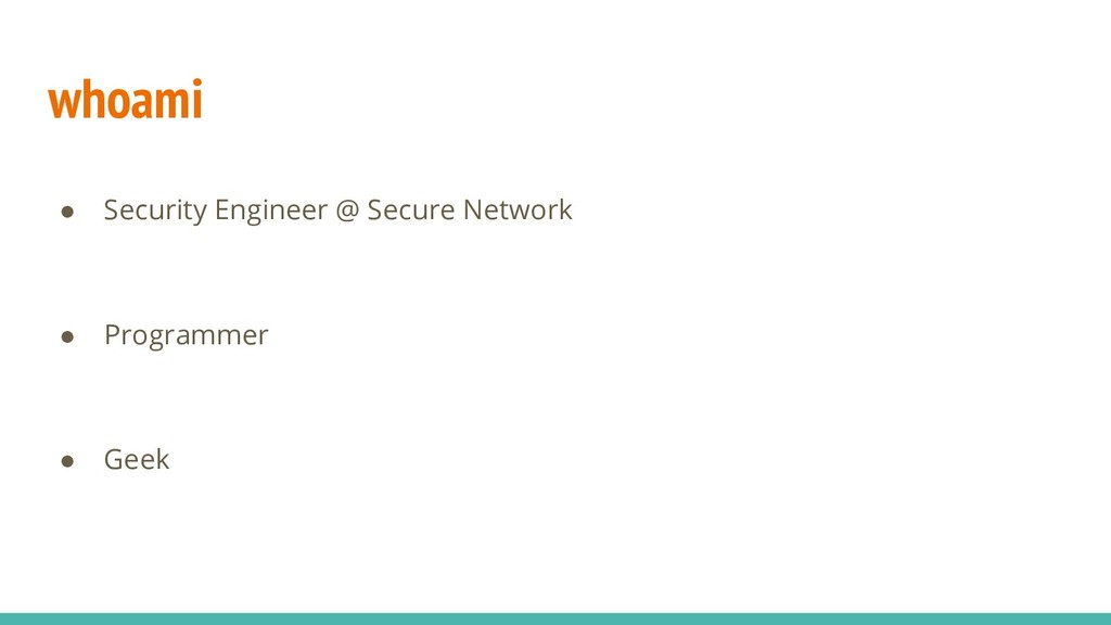 whoami ● Security Engineer @ Secure Network ● P...
