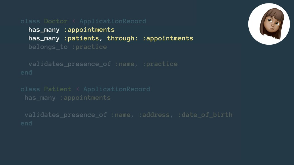 class Patient < ApplicationRecord has_many :app...