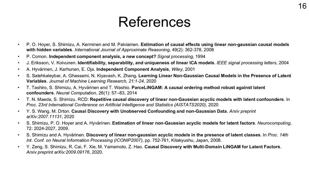 References • P. O. Hoyer, S. Shimizu, A. Kermin...