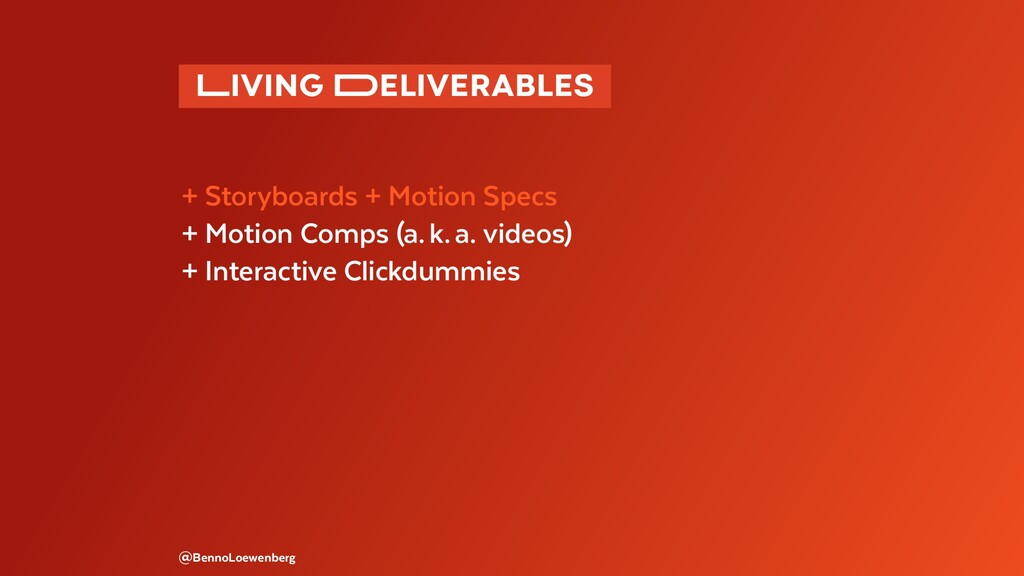�IVING �ELIVERABLES  + Storyboards + Motion S...